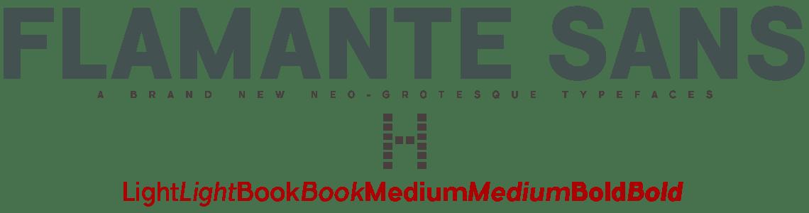 Flamante Sans Serif - Neo Gothic