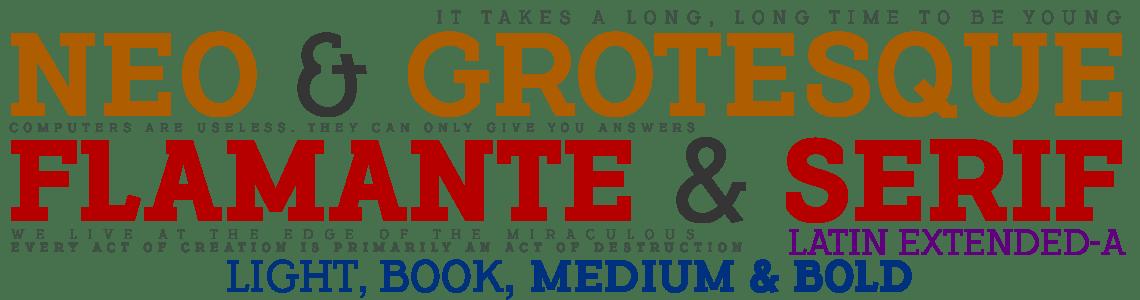 Flamante Serif - Neo Grotesk Typeface