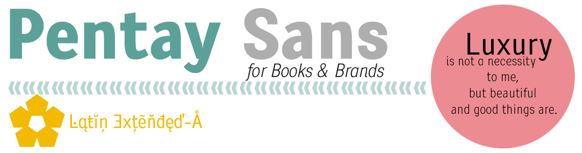 Pentay Sans for Books, Brands & Web