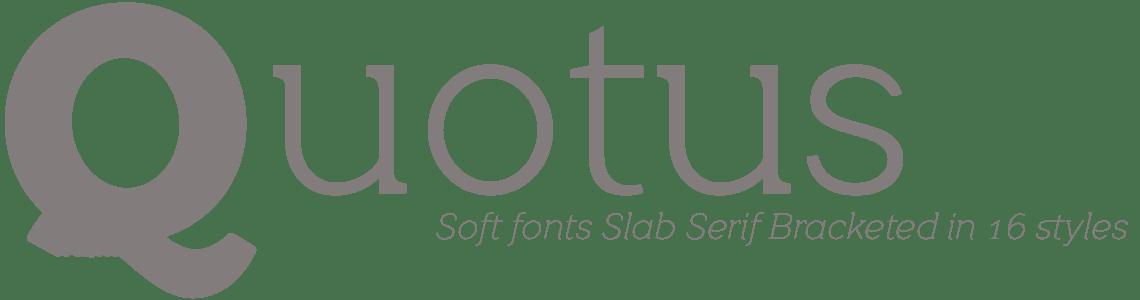 Quotus Slab Serif -16 font styles