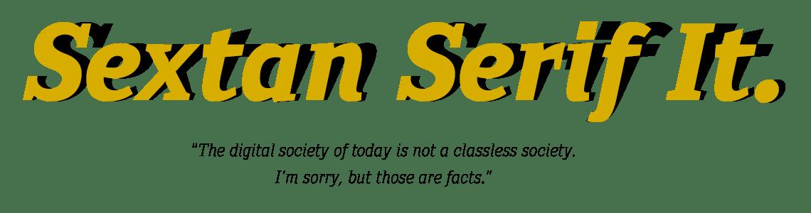Sextan Serif -True Italics.