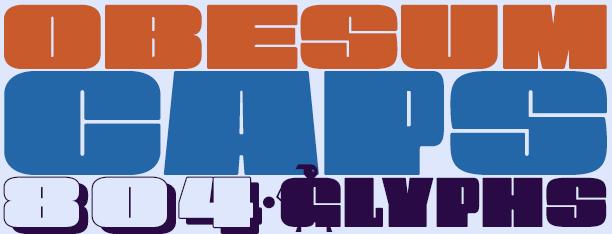 Obesum Caps -2 fonts-