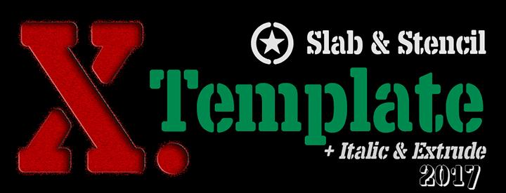 X.Template, Slab & Stencil font