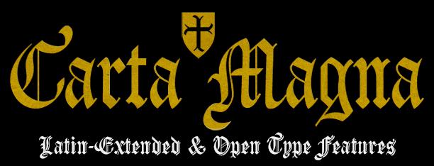 Carta Magna Gothic -2x1 fonts-