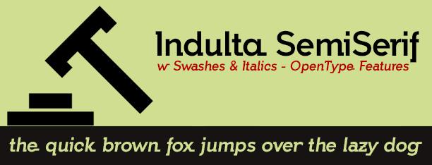 Indulta SemiSerif -2x1 Fonts-