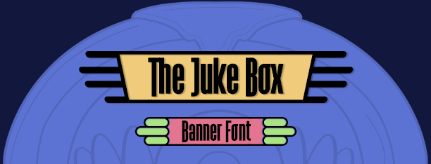 The Juke Box Font
