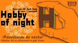 Hobby of night free font