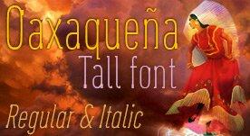 Oaxaqueña Tall, Free font