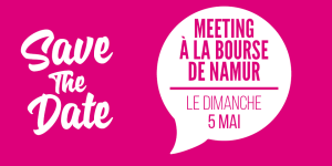 SAVE THE DATE – Meeting à Namur