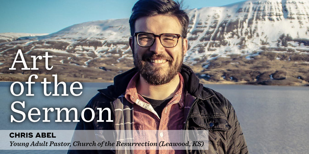 40: Young Adult Ministry – An Interview with Rev. Chris Abel – Art of the Sermon