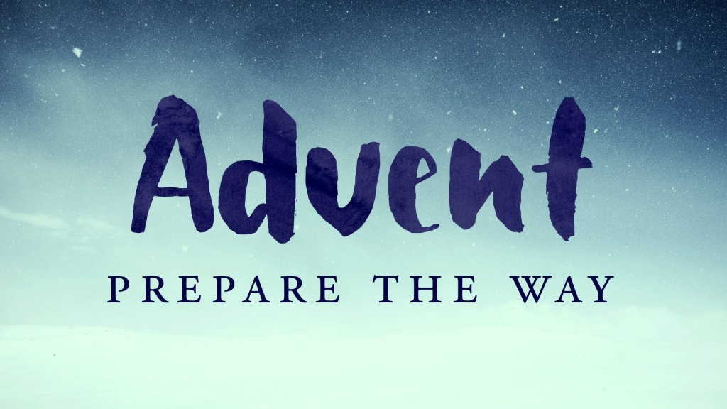 ADVENT Welcome ( December 3, 2017)