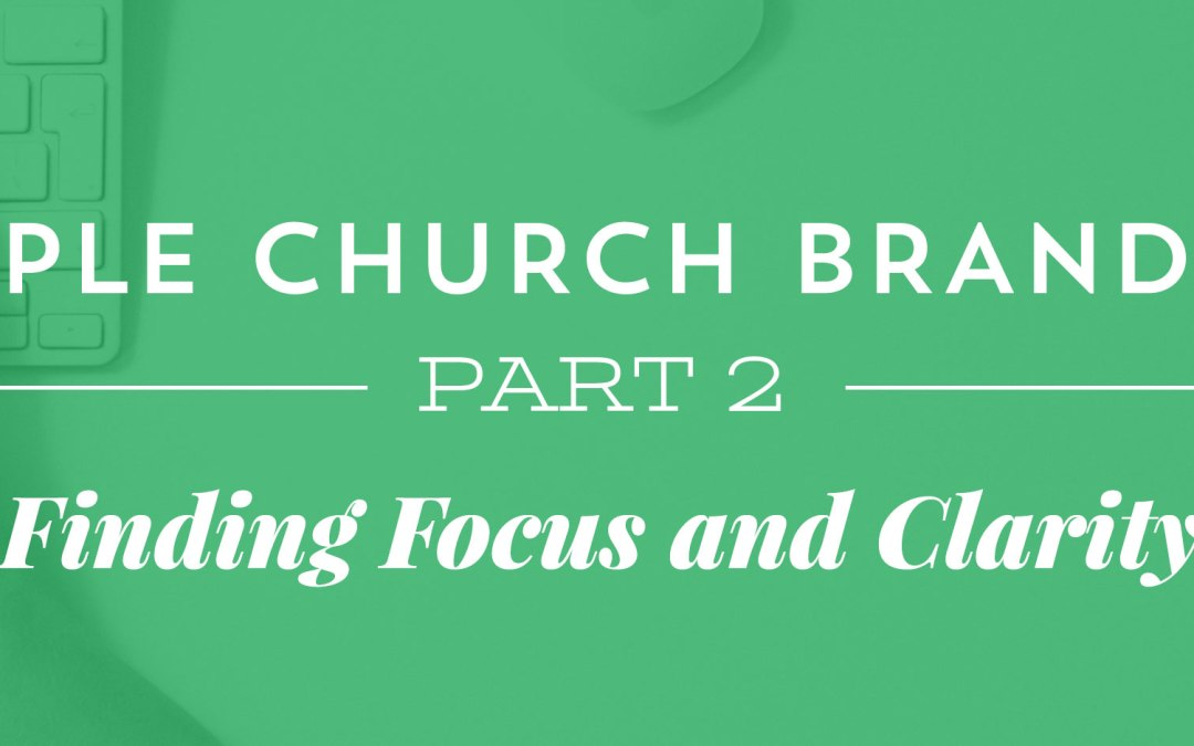 Simple Church Branding, Part 2: The Truth Will Set You Free