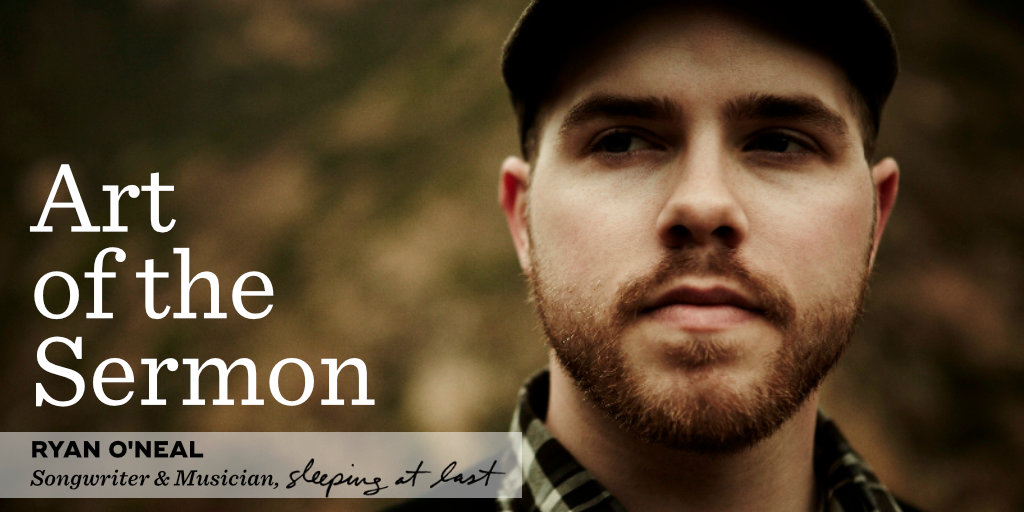 53: Songwriting and the Art of Christmas – An Interview with Ryan O'Neal (Sleeping At Last) – Art of the Sermon