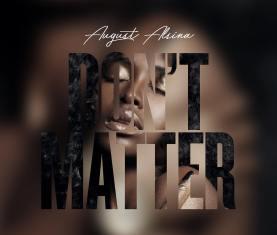 August Alsina Don't Matter
