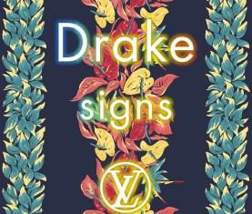 Drake Signs