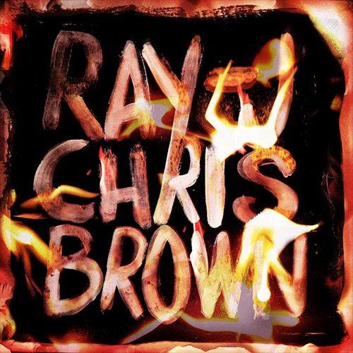 Ray J Chris Brown Burn My Name