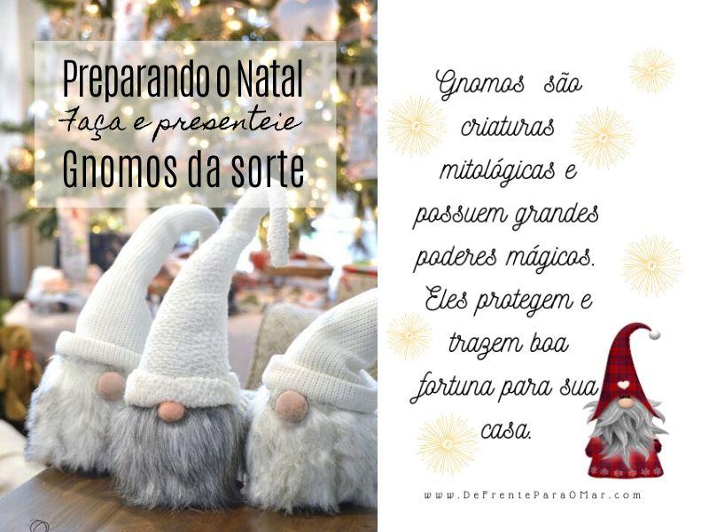 Preparando o Natal: Faça e presenteie com Gnomos da sorte