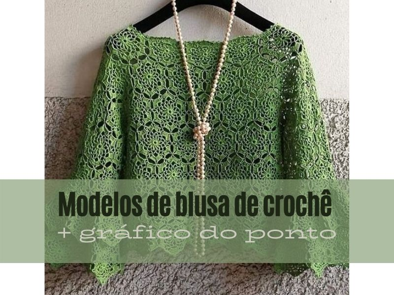 Novos modelos de blusa de crochê +gráficos