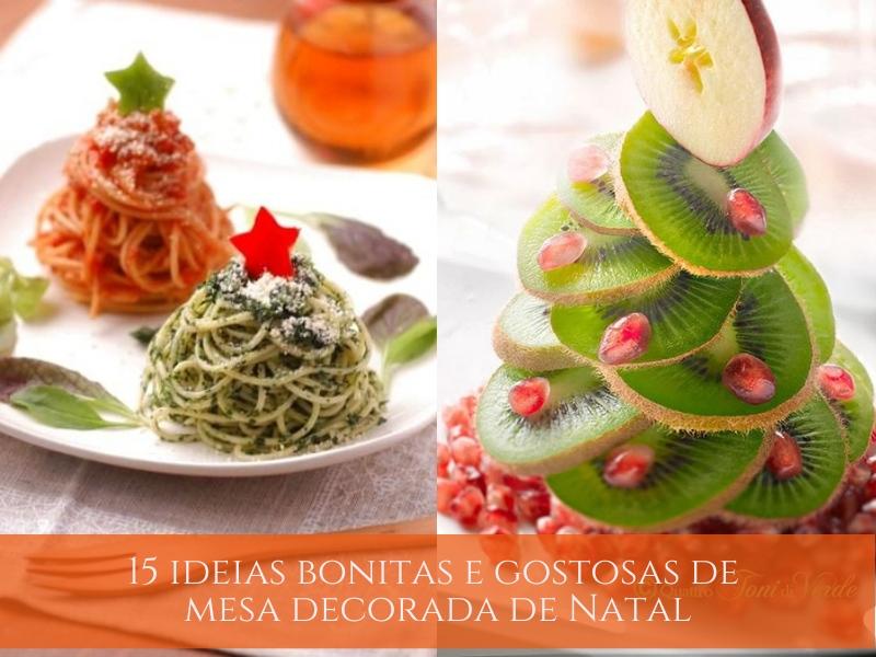 15 ideias bonitas e gostosas de mesa decorada de Natal