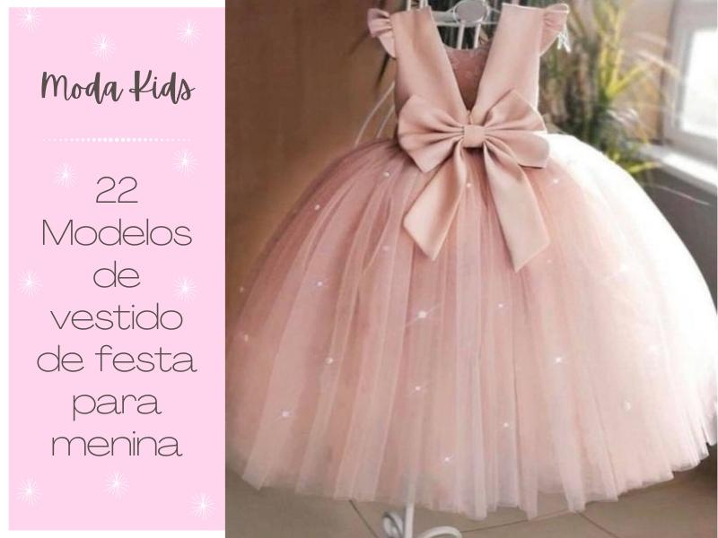Moda Kids: 22 Modelos de Vestido de Festa para Menina