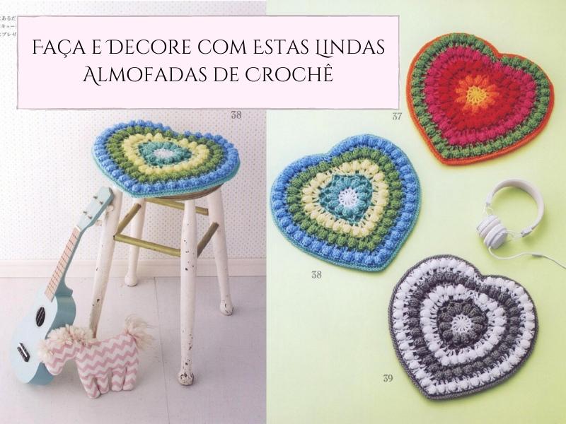 Faça e decore com estas lindas almofadas de crochê
