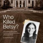 """Who Killed Betsy?"" by Derek Sherwood"