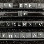 The Ethics of Forensic Genealogy by AdS