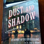 Dust and Shawdow by Lyndsay Faye