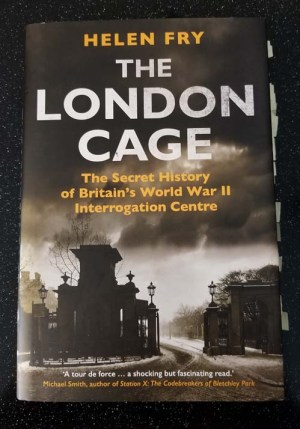 The London Cage by Helen Fry