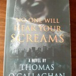 Thomas O'Callaghan No One Will Hear Your Screams
