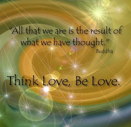 Wees Liefde Think Love And Be Love De Gouden Vlam