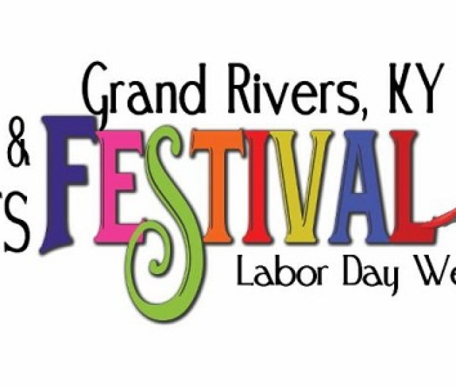 Labor Day Weekend Events In Grand Rivers