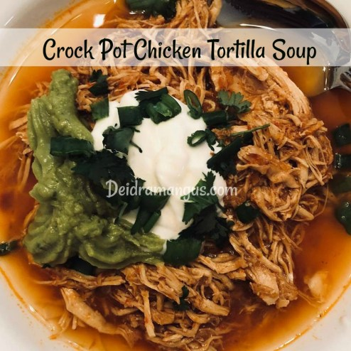Deidra Mangus, chicken tortilla soup, crock pot recipe, health crock pot recipes, P90X3 meal plan, 80 Day obsession recipe,  21 day Fix meal plan, clean eating, weight loss, dieting, beach body, 5 star elite beach body coach, top coach, health and fitness coach, nutrition, meal planning, easy clean recipes, post baby weight loss, post partum weight loss journey, healthy new mom, new mom weight loss
