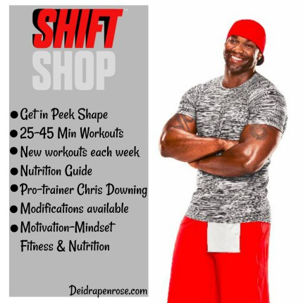 Chris Downing, Shift Shop, Deidra Penrose Mangus, 25 min home workouts, fitness motivation, home fitness workouts, healthy new mom fitness, fit pregnancy, healthy pregnancy, workout without weights, top beachbody coach PA, elite team beachbody coach PA, military fitness, healthy family tips, weight loss journey, lose 10 lbs in 3 weeks