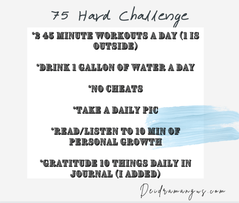 Deidra Mangus, 75 hard challenge, weight loss challenge, weight loss journey, healthy lifestyle tips, post partum fitness journey, mom and weight loss, beachbody coach, fitness accountability, forever fit, healthy cookbook, health coach and mentor