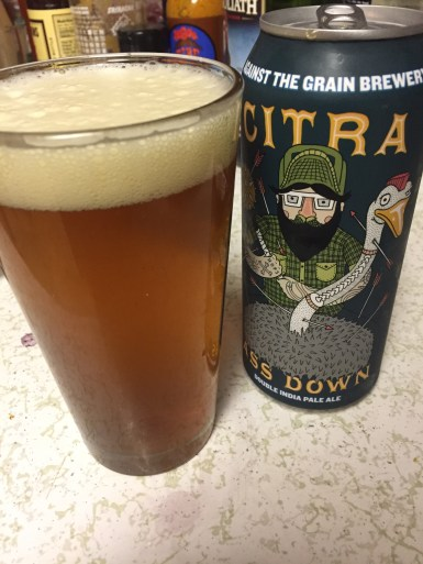 Against the Grain Citra Ass Down 004