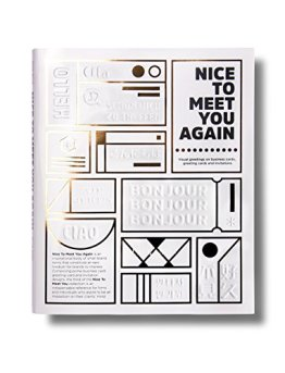 Nice to Meet You Again: Visual Greetings on Invitations and Business Cards -