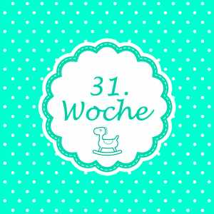 31. Woche Meilenstein Schwangerschaft Instagram