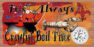 It's Always Crawfish Boil Time!