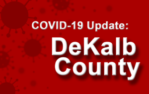 DeKalb County Reports Nearly 150 New Covid-19 Cases