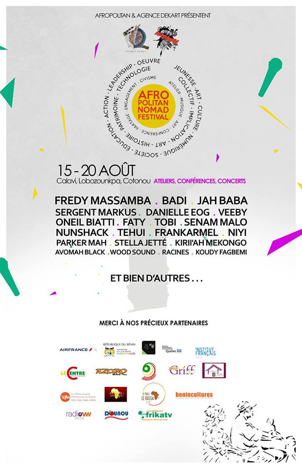 Afropolitan présente le Afropolitan Nomad Festival Cotonou 2016. Ateliers, conférences, showcases. 15 au 20 Août 2016 à Cotonou   Lobozounkpa, Torri