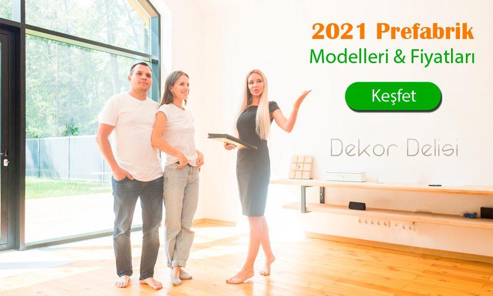 Prefabrik modelleri fiyatları 2021