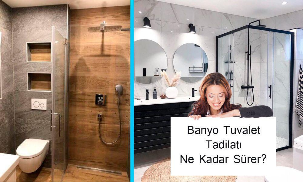 Banyo-tuvalet-tadilatı-kaç-gün-sürer-kaç-paraya-malolur