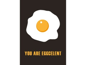 Wenskaart You are eggcelent
