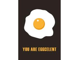 Wenskaart You are eggcelent