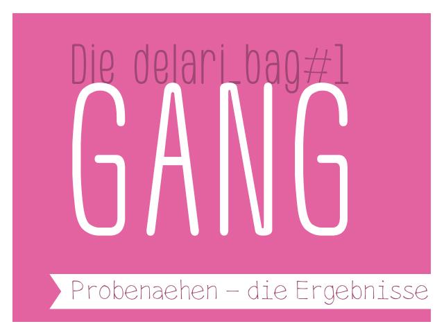 delari_bag#1 – die Gang