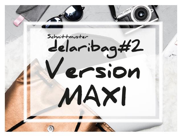 delaribag#2 – die Maxi