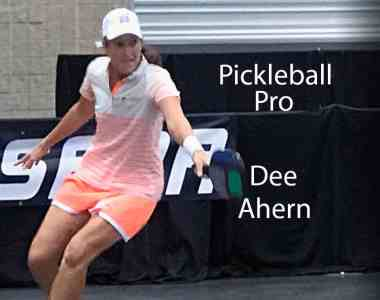 Pickleball Pro Dee Ahern July 30th to August 3rd!
