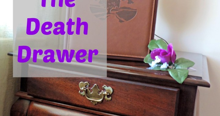 The Drawer of Death: Where Do you Keep your Obituaries?