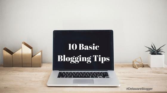 10 Basic Blogging Tips